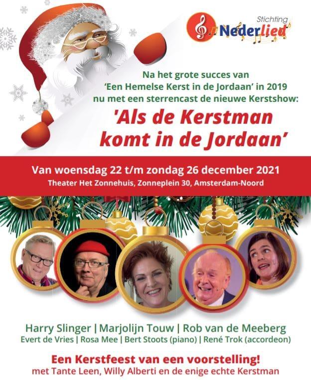 Als de Kerstman kom in de Jordaan, Kerstshow met Marjolijn Touw, Harry Slinger, Rob van de Meeberg, Theater, Het Zonnehuis, Amsterdam, Kerst, Concert, Kerstconcert, Musical